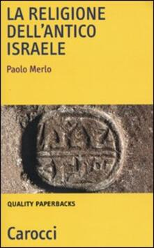 Recuperandoiltempo.it La religione dell'antico Israele Image