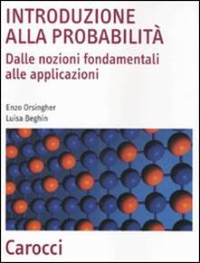 Introduzione alla probabilità. Dalle nozioni fondamentali alle applicazioni.pdf