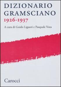 Dizionario gramsciano 1926-1937