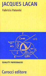 Foto Cover di Jacques Lacan, Libro di Fabrizio Palombi, edito da Carocci