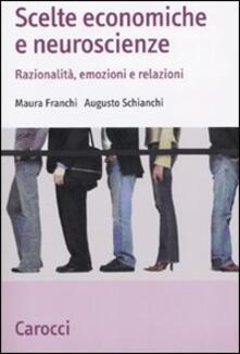 Voluntariadobaleares2014.es Scelte economiche e neuroscienze. Razionalità, emozioni e relazioni Image