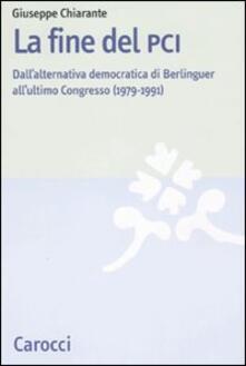 Festivalpatudocanario.es La fine del PCI. Dall'alternativa di Berlinguer all'ultimo Congresso (1979-1991) Image