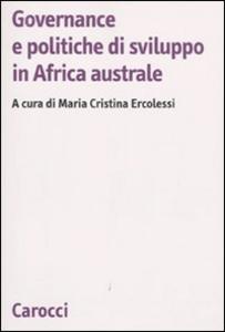Libro Governance e politiche di sviluppo in Africa australe