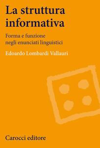 La struttura informativa. Forma e funzione negli enunciati linguistici