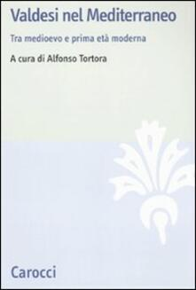 Adiaphora.it Valdesi nel Mediterraneo. Tra Medioevo e prima età moderna Image