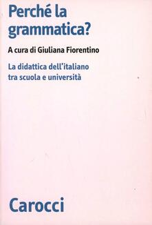 Listadelpopolo.it Perché la grammatica? La didattica dell'italiano tra scuola e università Image