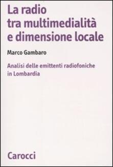 Winniearcher.com La radio tra multimedialità e dimensione locale. Analisi delle emittenti radiofoniche in Lombardia Image