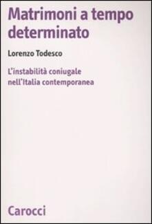 Matrimoni a tempo determinato. Linstabilità coniugale nellItalia contemporanea.pdf