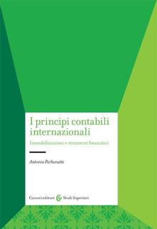 I principi contabili internazionali. Immobilizzazioni e strumenti finanziari.pdf