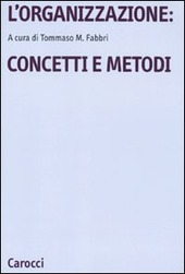 L' organizzazione: concetti e metodi