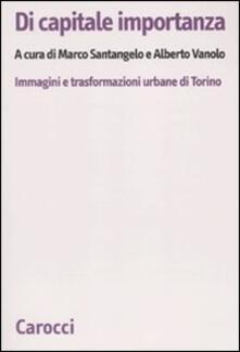 Daddyswing.es Di capitale importanza. Immagini e trasformazioni urbane di Torino Image