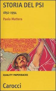 Libro Storia del PSI. 1892-1994 Paolo Mattera