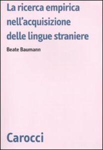 Libro La ricerca empirica nell'acquisizione delle lingue straniere Beate Baumann
