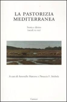 La pastorizia mediterranea. Storia e diritto (secoli XI-XX).pdf
