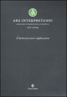 Lascalashepard.it Ars interpretandi. Vol. 14: Il diritto fra testo e l'applicazione. Image
