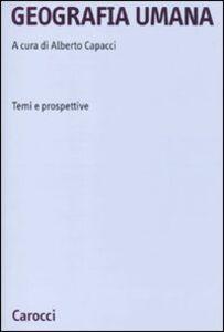 Libro Geografia umana. Temi e prospettive