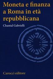 Moneta e finanza a Roma in età repubblicana