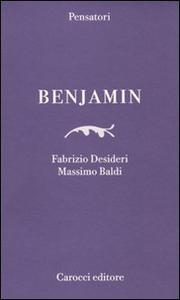 Libro Benjamin Fabrizio Desideri , Massimo Baldi