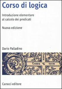 Libro Corso di logica. Introduzione al calcolo dei predicati Dario Palladino