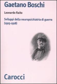 Recuperandoiltempo.it Gaetano Boschi. Sviluppi della neuropsichiatria di guerra (1915-18) Image