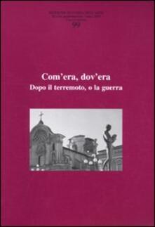 Ricerche di storia dellarte. Vol. 99: Comera, dovera. Dopo il terremoto, o la guerra..pdf