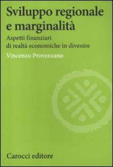 Equilibrifestival.it Sviluppo regionale e marginalità. Aspetti finanziari di realtà economiche in divenire Image