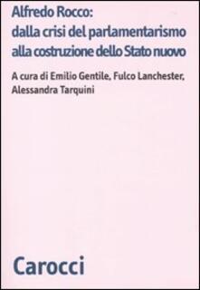 Antondemarirreguera.es Alfredo Rocco: dalla crisi del parlamentarismo alla costituzione dello Stato nuovo Image