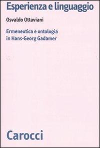 Esperienza e linguaggio. Ermeneutica e ontologia in Hans-Georg Gadamer