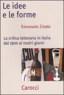 Le idee e le forme. La critica letteraria in Italia dal 1900 ai nostri giorni.pdf