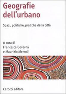 Listadelpopolo.it Geografia dell'urbano. Spazi, politiche, pratiche della città Image