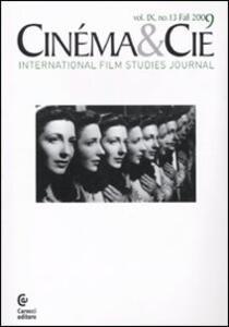 Cinéma & Cie. International film studies journal. Vol. 9