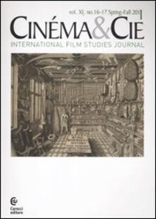 Cinéma & Cie. International film studies journal. Vol. 16-17. Vol. 2.pdf
