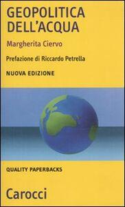 Libro Geopolitica dell'acqua Margherita Ciervo