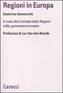 Regioni in Europa. Il ruolo del Comitato delle Regioni nella governance europea.pdf