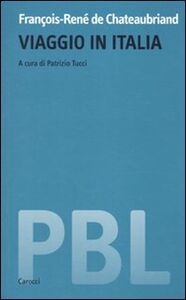 Foto Cover di Viaggio in Italia, Libro di F.-René de Chateaubriand, edito da Carocci