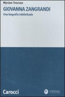 Squillogame.it Giovanna Zangrandi. Una biografia intellettuale Image