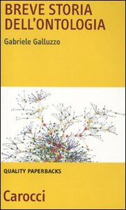 Libro Breve storia dell'ontologia Gabriele Galluzzo
