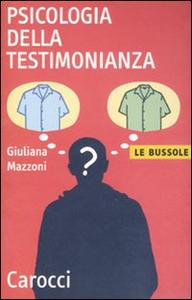 Libro Psicologia della testimonianza Giuliana Mazzoni