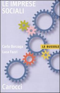 Libro Le imprese sociali Carlo Borzaga , Luca Fazzi
