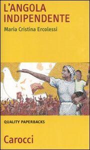 Libro L' Angola indipendente M. Cristina Ercolessi