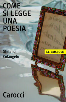 Come si legge una poesia - Stefano Colangelo - ebook