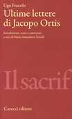 Libro Le ultime lettere di Jacopo Ortis Ugo Foscolo