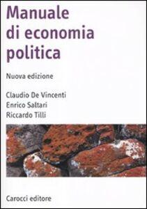 Libro Manuale di economia politica Enrico Saltari , Claudio De Vincenti , Riccardo Tilli