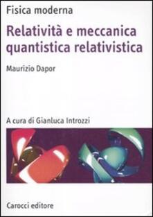 Capturtokyoedition.it Relatività e meccanica quantistica relativistica Image