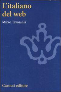 Libro L' italiano del web Mirko Tavosanis