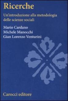 Ricerche sociali. Unintroduzione alla metodologia delle scienze sociali.pdf