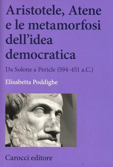 Aristotele, Atene e le metamorfosi dellidea democratica. Da Solone a Pericle (594-451 a.C.).pdf