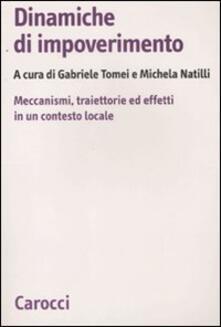 Dinamiche di impoverimento. Meccanismi, traiettorie ed effetti in un contesto locale.pdf