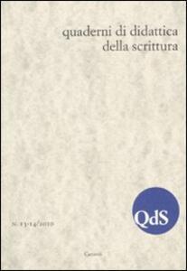 QdS. Quaderni di didattica della scrittura vol. 13-14 (2010)