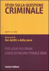 Studi sulla questione criminale (2011). Vol. 2